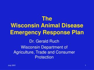 The Wisconsin Animal Disease Emergency Response Plan