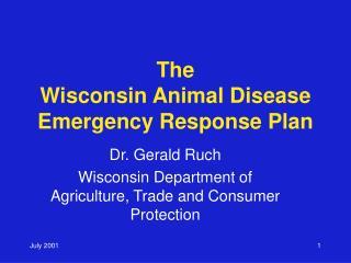 The Wisconsin Animal Disease Emergency Response Plan