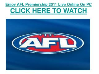 watch afl premiership 2011 | west coast eagles vs geelong ca