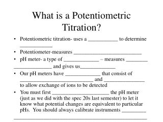 What is a Potentiometric Titration