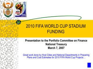 2010 FIFA WORLD CUP STADIUM FUNDING