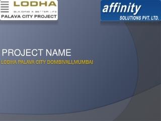 Palava City Mumbai@09999684166