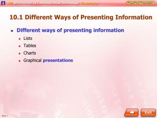 10.1  Different Ways of Presenting Information