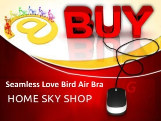 BUY Seamless Love Bird Air Bra
