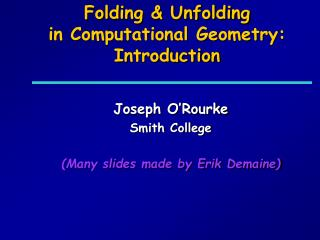 Folding  Unfolding  in Computational Geometry: Introduction