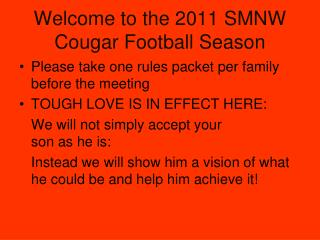 Welcome to the 2011 SMNW Cougar Football Season