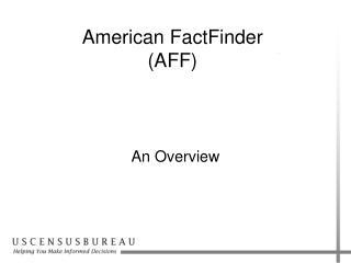 American FactFinder  AFF