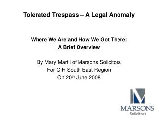 Tolerated Trespass   A Legal Anomaly