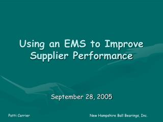 Using an EMS to Improve Supplier Performance