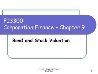 FI3300    Corporation Finance   Chapter 9