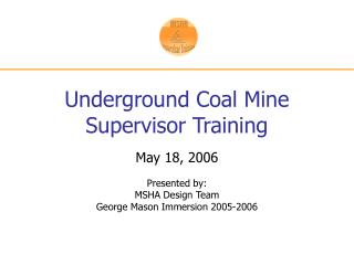 Underground Coal Mine Supervisor Training