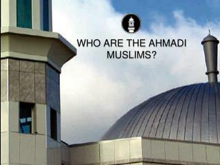 Ahmadi Muslims