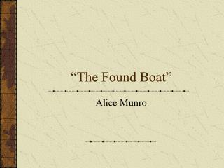 The Found Boat