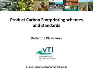 Product Carbon Footprinting schemes  and standards