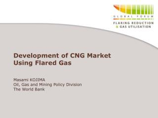 Development of CNG Market Using Flared Gas
