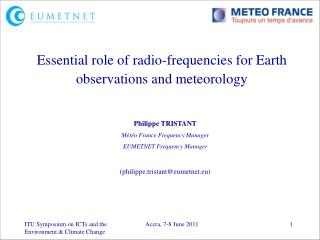 Essential role of radio-frequencies for Earth observations and meteorology