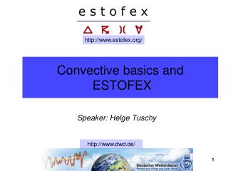 Convective basics and  ESTOFEX