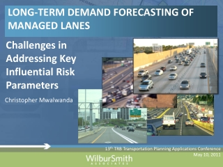 Growth Trends and Forecasts: Implications for Long-term Transportation Planning