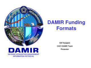 DAMIR Funding Formats