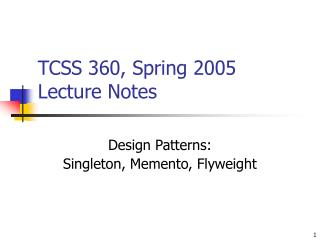 TCSS 360, Spring 2005 Lecture Notes