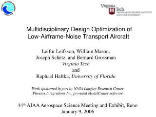 Multidisciplinary Design Optimization of  Low-Airframe-Noise Transport Aircraft