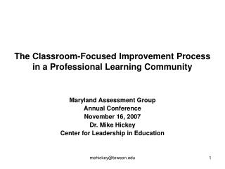 The Classroom-Focused Improvement Process in a Professional Learning Community