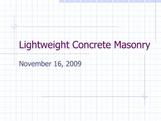 Lightweight Concrete Masonry