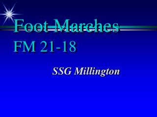 Foot Marches FM 21-18