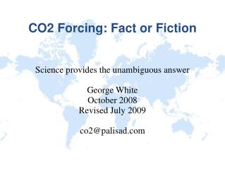 CO2 Forcing: Fact or Fiction