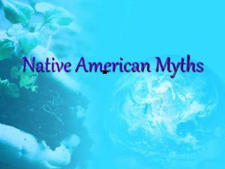 Native American Myths