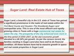 Sugar Land: Real Estate Hub of Texas