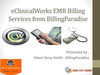 eClinicalWorks EMR billing services from BillingParadise