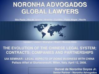 THE EVOLUTION OF THE CHINESE LEGAL SYSTEM; CONTRACTS; COMPANIES AND PARTNERSHIPS