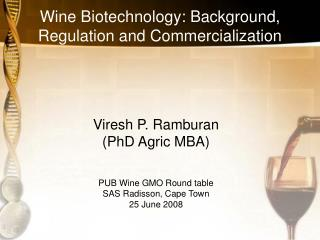 Wine Biotechnology: Background, Regulation and Commercialization