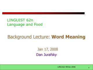 LINGUIST 62n Language and Food