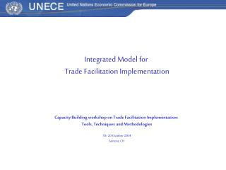 Integrated Model for  Trade Facilitation Implementation    Capacity Building workshop on Trade Facilitation Implementati