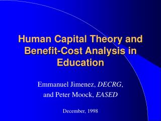 Human Capital Theory and Benefit-Cost Analysis in Education