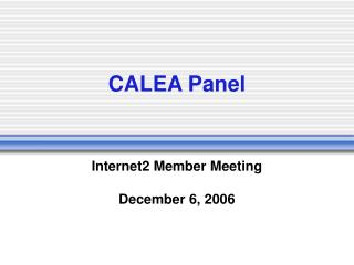 CALEA Panel