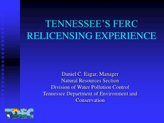 TENNESSEE S FERC RELICENSING EXPERIENCE
