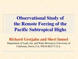 Observational Study of  the Remote Forcing of the  Pacific Subtropical Highs