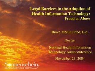 Legal Barriers to the Adoption of Health Information Technology:  Fraud an Abuse