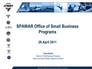 SPAWAR Office of Small Business Programs 28 April 2011