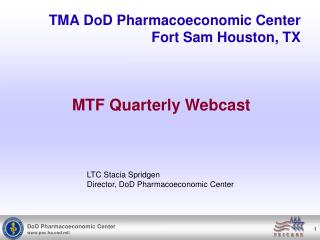 TMA DoD Pharmacoeconomic Center Fort Sam Houston, TX