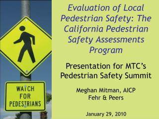 Evaluation of Local Pedestrian Safety: The California Pedestrian Safety Assessments Program