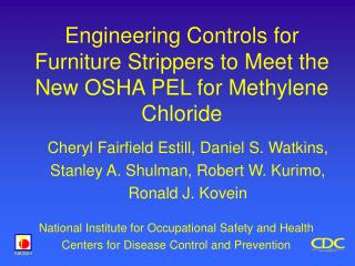 Engineering Controls for Furniture Strippers to Meet the New OSHA PEL for Methylene Chloride