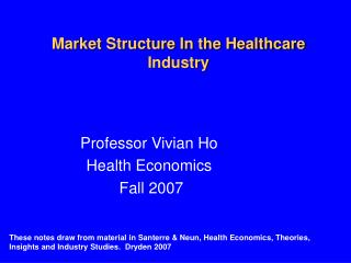 Market Structure In the Healthcare Industry