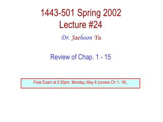 1443-501 Spring 2002 Lecture 24