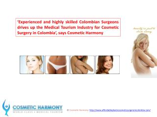 Highly skilled Colombian Surgeons drives up Medical Tourism