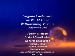 Virginia Conference on World Trade Williamsburg, Virginia October 6-8, 2004