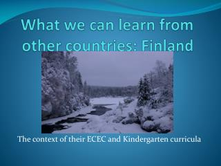 What we can learn from other countries: Finland